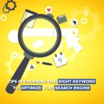 Tips in Choosing the Right Keyword to Optimize for Search Engines 5